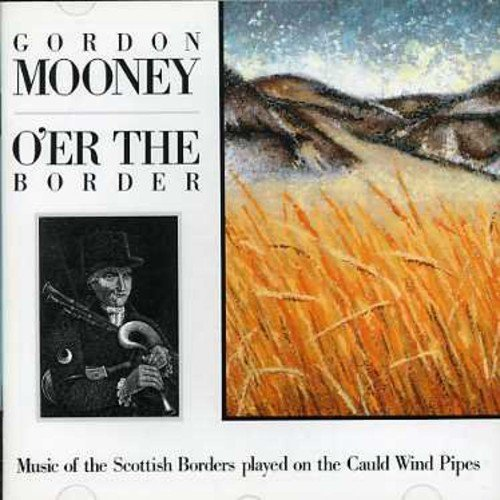 Gordon Mooney O'er The Border