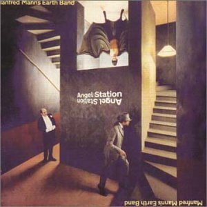 Manfred Mann's Earth Band Angel Station Incl. Bonus Tracks