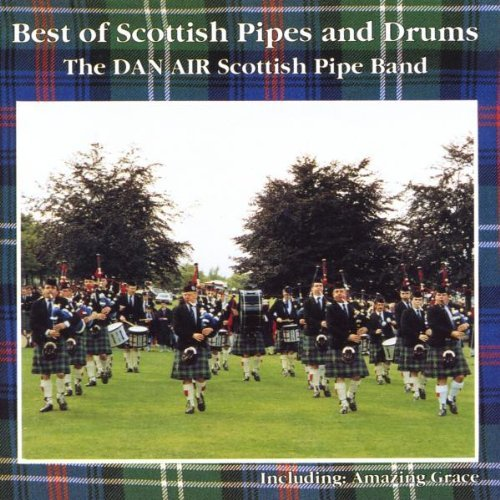 Dan Air Scottish Pipe Band Best Of Scottish Pipes & Drums