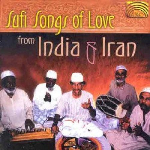 Sufi Songs Of Love From India Sufi Songs Of Love From India Import Gbr