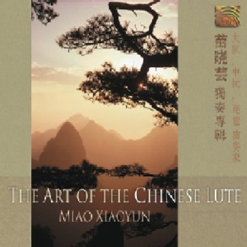 Miao Xiaoyun Art Of The Chinese Lute Import Gbr