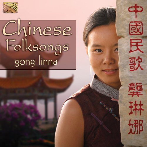 Gong Linna Chinese Folksongs Import Gbr