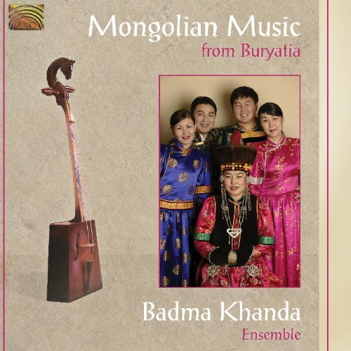 Badma Khanda Ensemble Mongolian Music From Buryatia Import Gbr