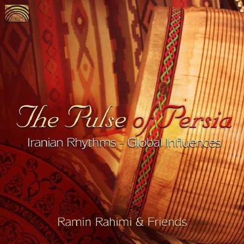 Ramin & Friends Rahimi Pulse Of Persia