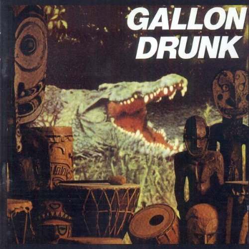 Gallon Drunk You The Night & The Music Import Gbr