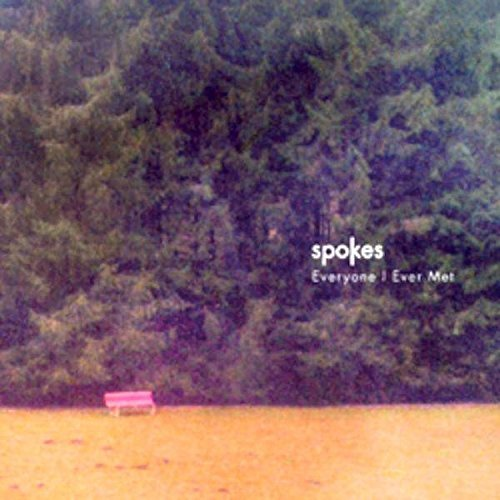 Spokes Everyone I Ever Met Digipak