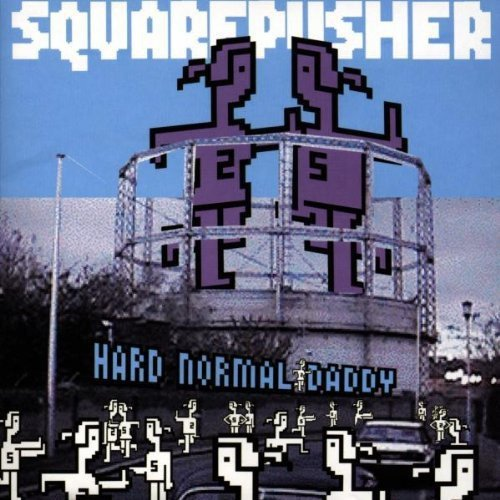 Squarepusher Hard Normal Daddy Import Nld