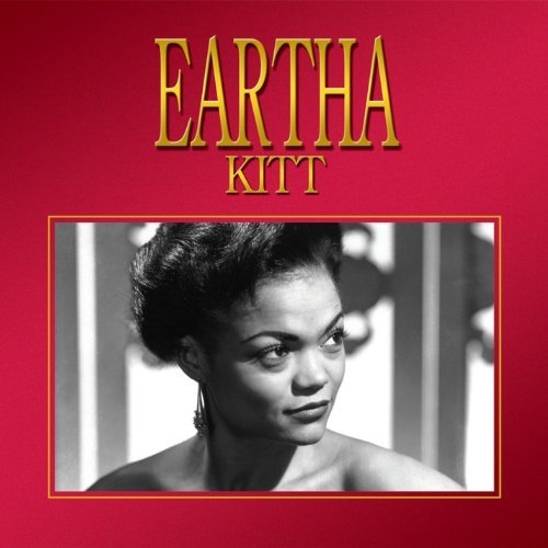 Eartha Kitt Eartha Kitt