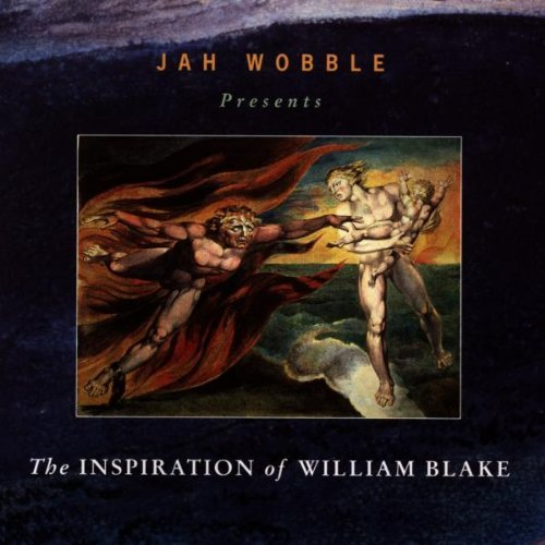 Jah Wobble Inspiration Of William Blake Import Gbr