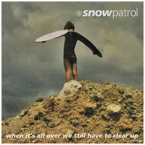 Snow Patrol When It's All Over We Still Ha Import Gbr