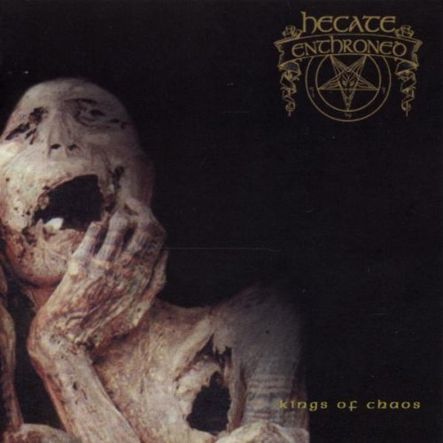 Hecate Enthroned King Of Chaos Import Gbr