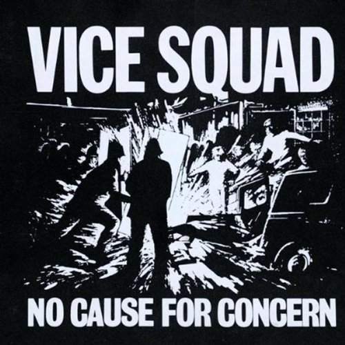 Vice Squad No Cause For Concern Import