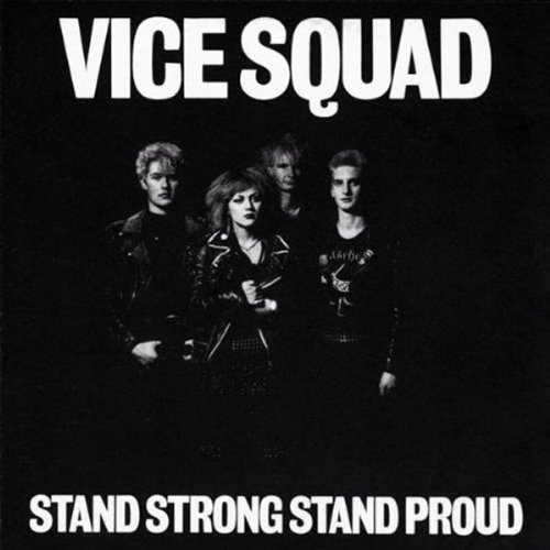 Vice Squad Stand Strong Stand Proud Import Incl. Bonus Tracks