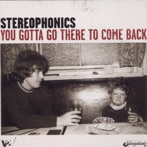 Stereophonics You Gotta Go There To Come Bac Import Eu