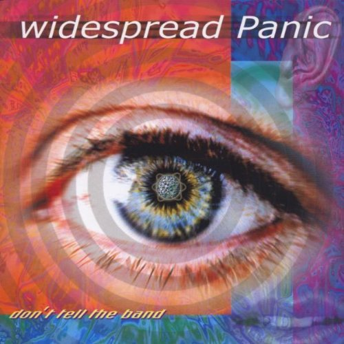 Widespread Panic Don't Tell The Band Import Eu