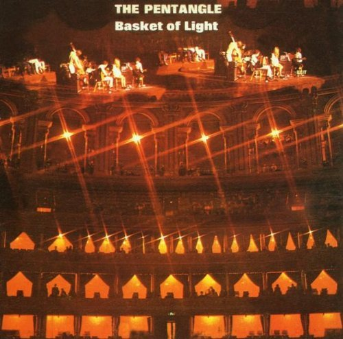 Pentangle Basket Of Light Incl. Bonus Tracks