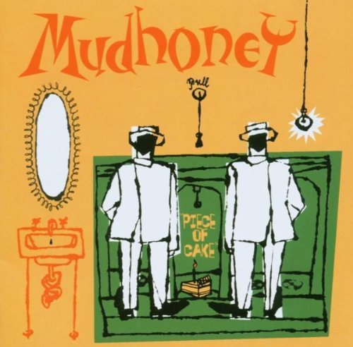Mudhoney Piece Of Cake Import Gbr Incl. Bonus Tracks