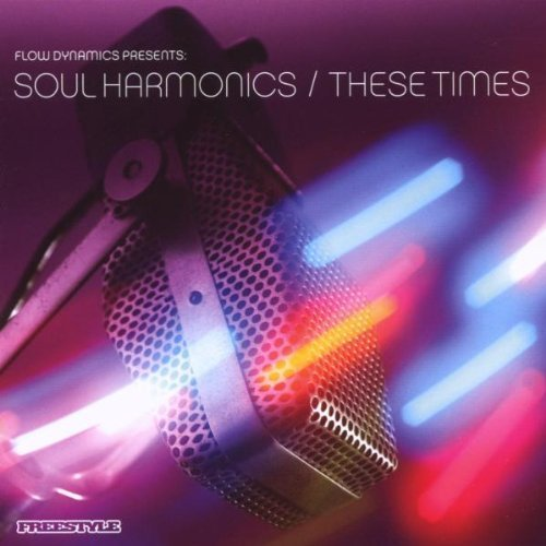 Soul Harmonics These Times