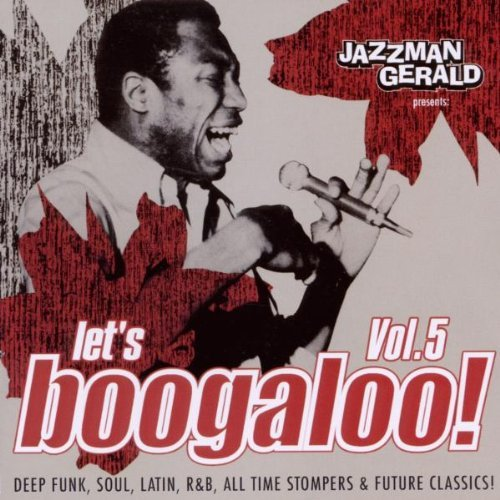 Lets Boogaloo Vol. 5 Lets Boogaloo