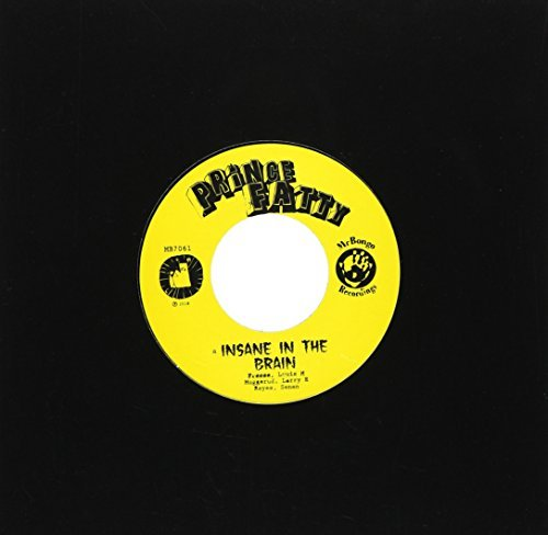 Prince Fatty Insane In The Brain Import Gbr 7 Inch Single