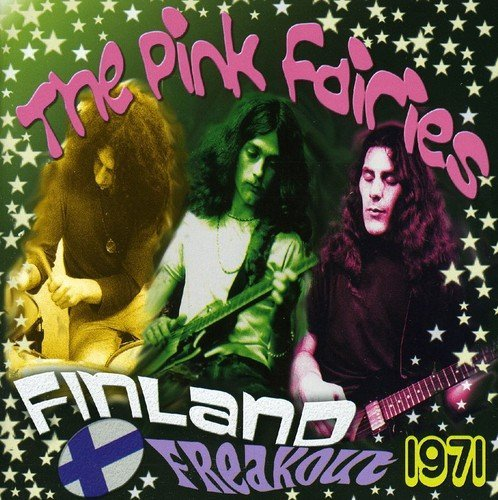 Pink Fairies Finland Freakout 1971 Import Gbr