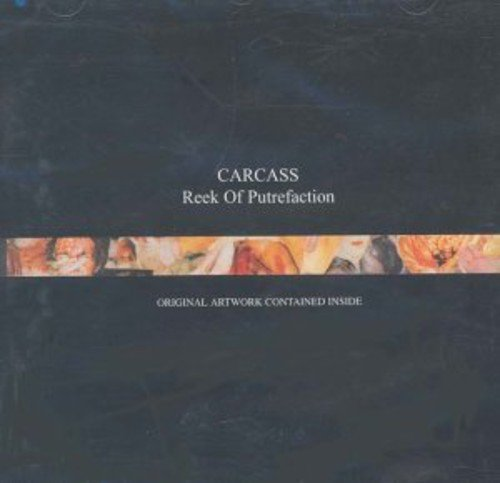 Carcass Reek Of Putrefaction Import Eu