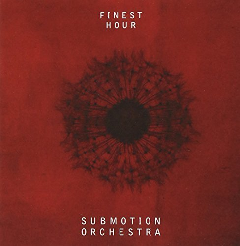 Submotion Orchestra Finest Hour