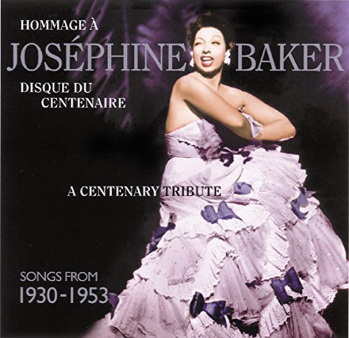 Josephine Baker Centenary Tribute Songs From