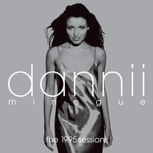 Dannii Minogue 1995 Sessions