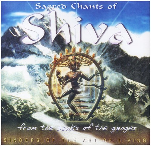 Craig Pruess & The Singers Of The Art Of Living Sacred Chants Of Shiva