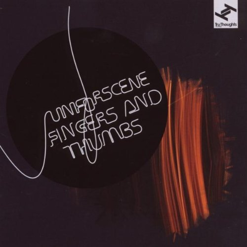 Unforscene Fingers & Thumbs 2 CD