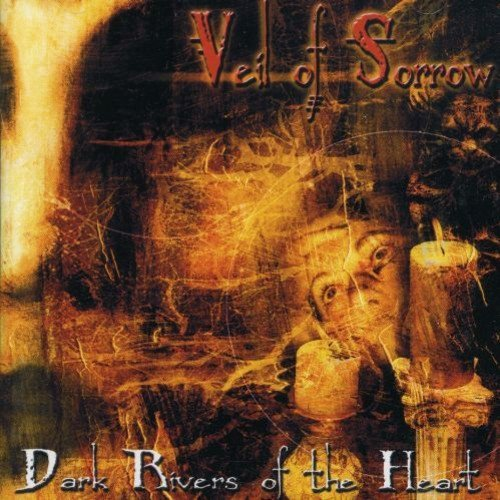 Veil Of Sorrow Dark Rivers Of The Heart Import Gbr