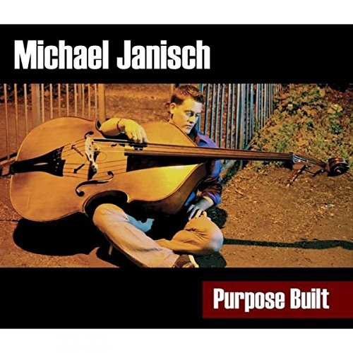Michael Janisch Purpose Built
