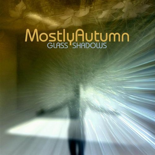 Mostly Autumn Glass Shadows Import Gbr
