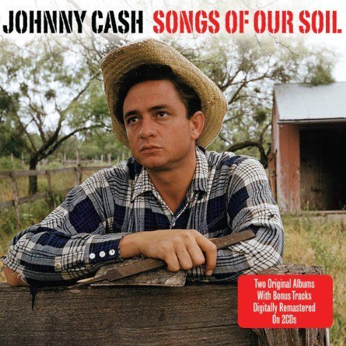 Cash Johnny Songs Of Our Soil
