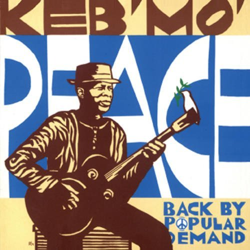 Keb' Mo' Peace...Back By Popular Demand 180gm Vinyl