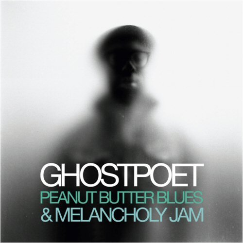 Ghostpoet Peanut Butter Blues & Melancho