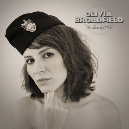 Olivia Broadfield This Beautiful War Digipak