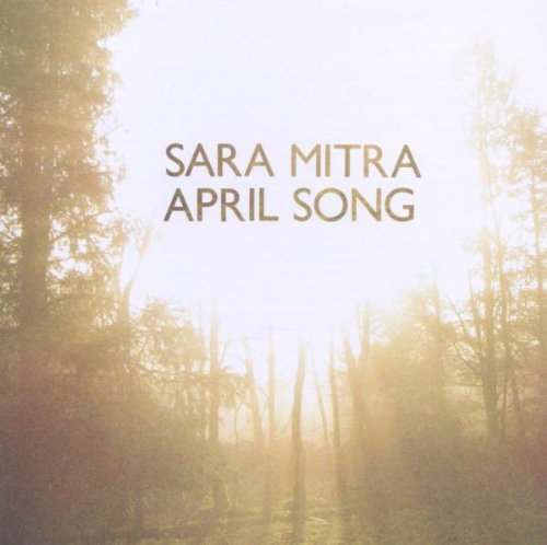 Sara Mitra April Song