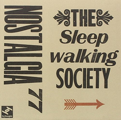 Nostalgia 77 Sleepwalking Society