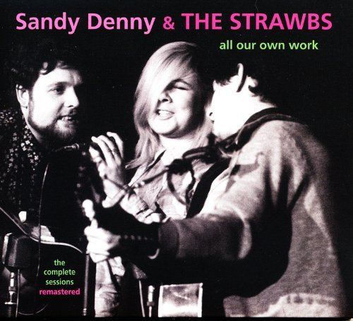 Sandy & The Strawbs Denny All Our Own Work