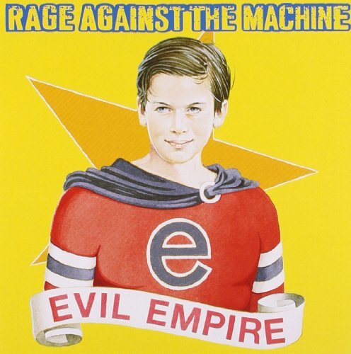 Rage Against The Machine Evil Empire Import Gbr