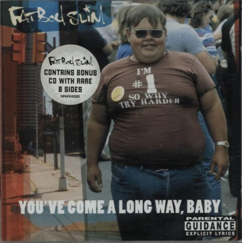 Fatboy Slim You've Come A Long Way Baby