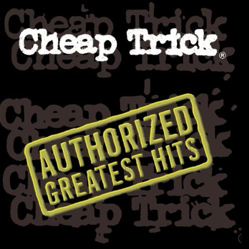 Cheap Trick Authorized Greatest Hits Import Gbr Incl. Bonus Tracks