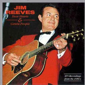 Jim Reeves Dear Hearts & Gentle People