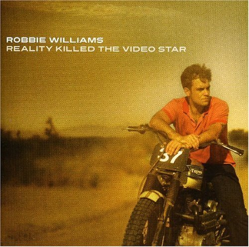 Robbie Williams Reality Killed The Video Star Import Eu