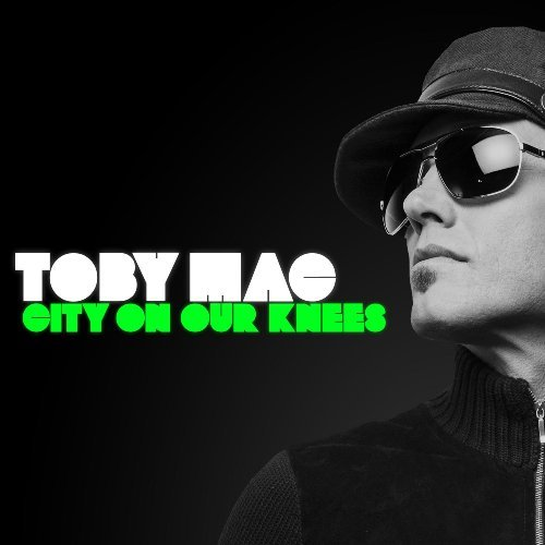 Tobymac City On Our Knees