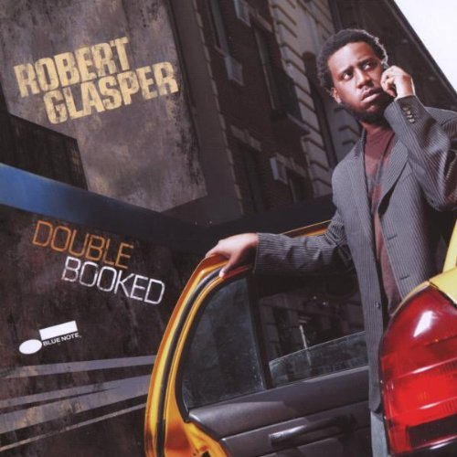 Robert Glasper Double Booked
