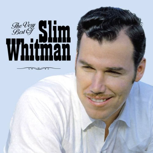 Slim Whitman Very Best Of Slim Whitman Import Gbr