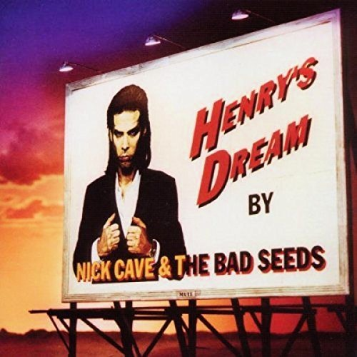 Nick Cave & The Bad Seeds Henry's Dream Remastered
